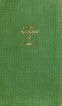 Journal of a Residence in America, Fanny Kemble