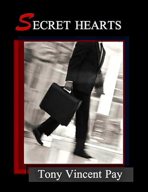 Secret Hearts, Tony Pay