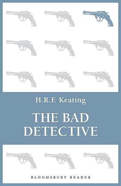 The Bad Detective, H.R.F.Keating