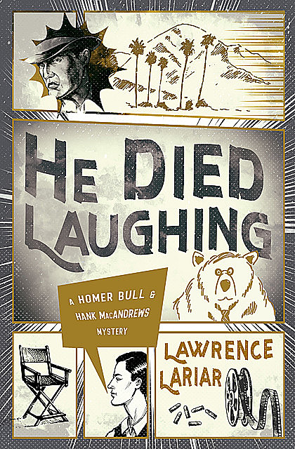 He Died Laughing, Lawrence Lariar