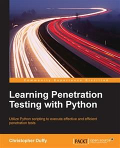 Learning Penetration Testing with Python, Christopher Duffy