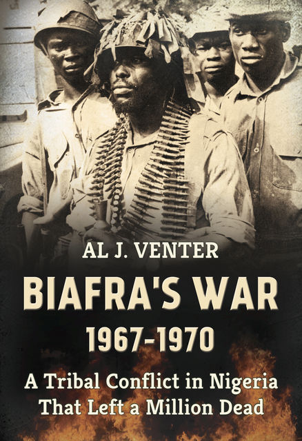 Biafra's War 1967–1970, Al Venter