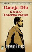 Gunga Din and Other Favorite Poems, Joseph Rudyard Kipling