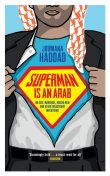 Superman is an Arab, Joumanna Haddad