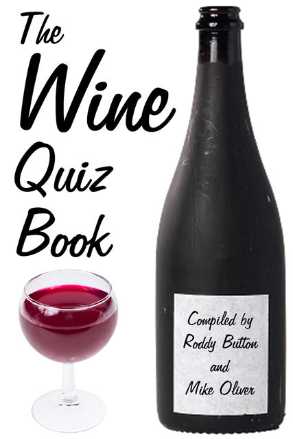 The Wine Quiz Book, Roddy Button, Mike Oliver