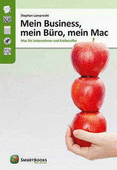 Mein Business, mein Büro, mein Mac, Stephan Lamprecht