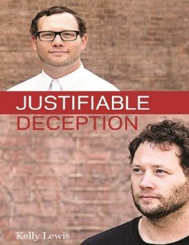 Justifiable Deception, Kelly Lewis