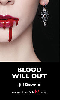 Blood Will Out, Jill Downie