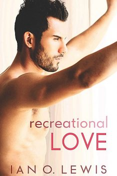Recreational Love, Ian Lewis