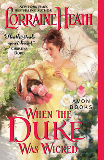 When the Duke Was Wicked, Lorraine Heath