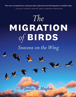 The Migration of Birds, Janice M.Hughes