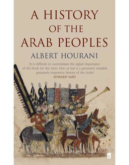 A History of the Arab Peoples, Hourani Albert
