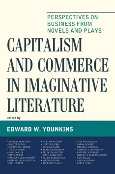 Capitalism and Commerce in Imaginative Literature, Edward W.Younkins