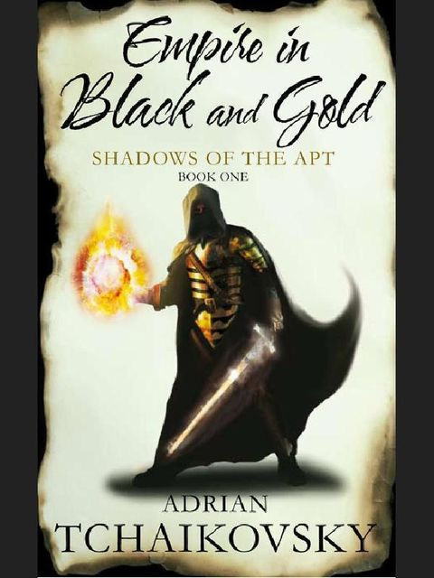 Empire In Black And Gold, Adrian Tchaikovsky