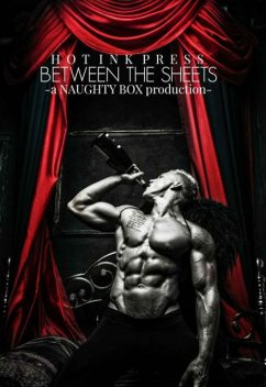 Between The Sheets (A Naughty Box Production Book 1), Josephine, Kim, Candi, Carmichael, Chelle, Delshamagus, Rue, Volley, Ballowe, McNiel