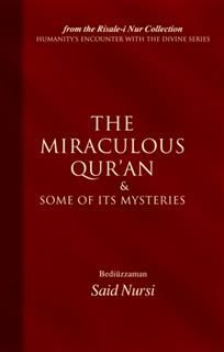 Miraculous Quran and Some of its Mysteries, Bediuzzaman Said Nursi