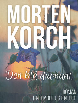 Den blå diamant, Morten Korch