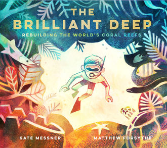 The Brilliant Deep, Kate Messner