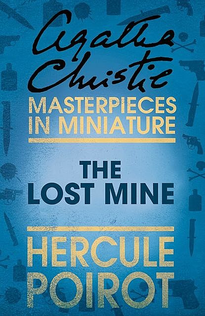 Lost Mine, The, Agatha Christie