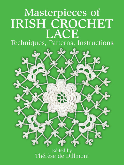 Masterpieces of Irish Crochet Lace, Thérèse de Dillmont