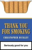Thank You for Smoking, Christopher Buckley