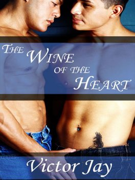 The Wine of the Heart, Victor Jay