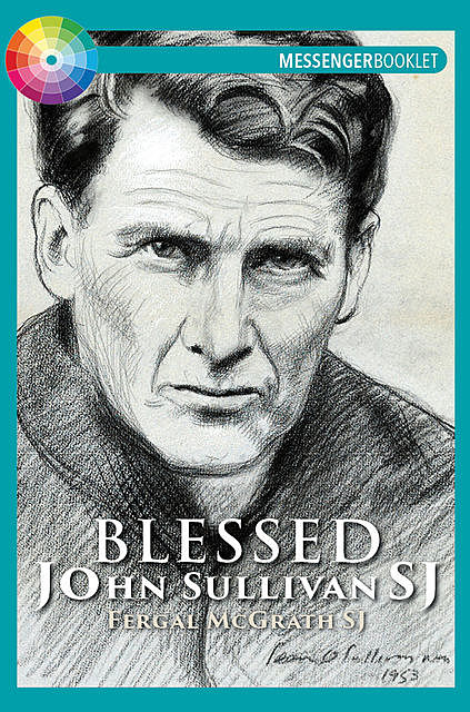Blessed John Sullivan SJ, Fergal McGrath