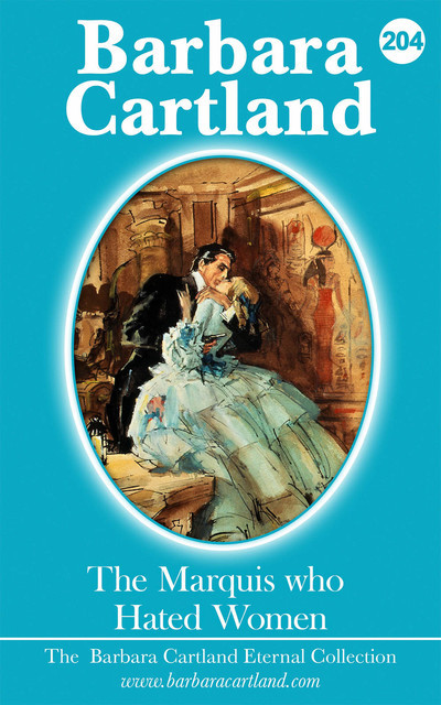 The Marquis who Hated Women, Barbara Cartland