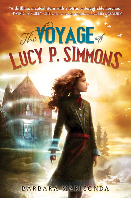The Voyage of Lucy P. Simmons, Barbara Mariconda