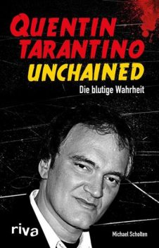 Quentin Tarantino Unchained, Michael Scholten