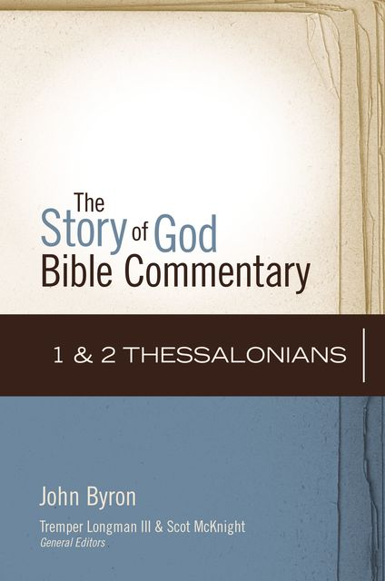 1 and 2 Thessalonians, John Byron
