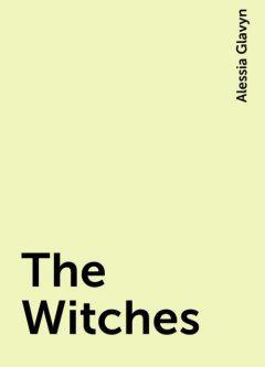 The Witches, Alessia Glavyn