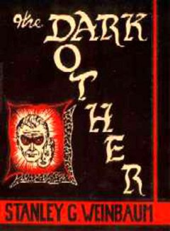 The Dark Other, Stanley Weinbaum