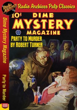 Dime Mystery Magazine – Party to Murder, Robert Turner