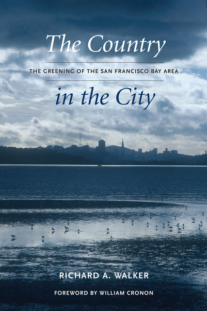 The Country in the City, Richard Walker