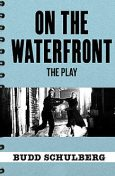 On the Waterfront, Budd Schulberg, Stan Silverman
