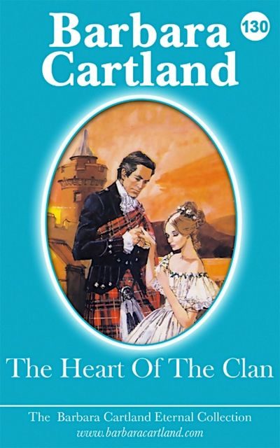The Heart Of The Clan, Barbara Cartland