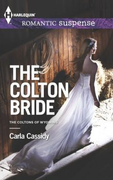 The Colton Bride, Carla Cassidy