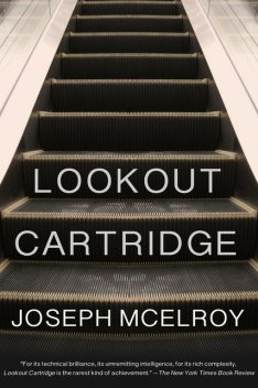 Lookout Cartridge, Joseph McElroy