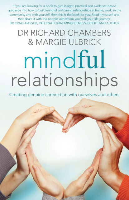 Mindful Relationships, Margie Ulbrick, Richard Chambers