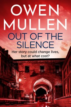 Out Of The Silence, Owen Mullen