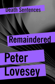 Remaindered, Peter Lovesey