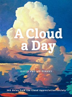 A Cloud a Day, Gavin Pretor-Pinney