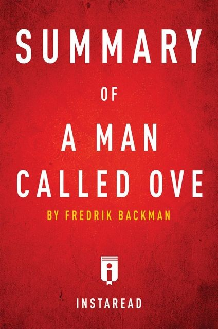 Summary of A Man Called Ove, Instaread