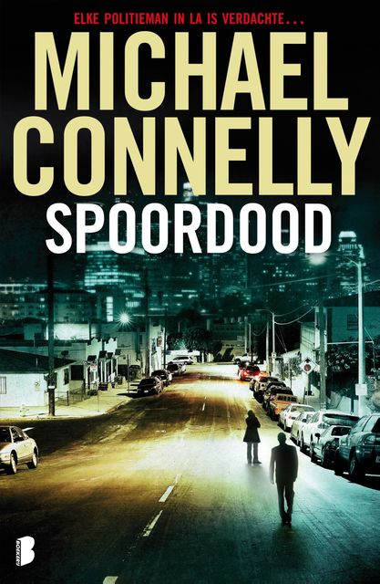 Spoordood, Michael Connelly