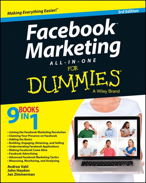 Facebook Marketing All-in-One For Dummies, Andrea Vahl, John Haydon, Jan Zimmerman