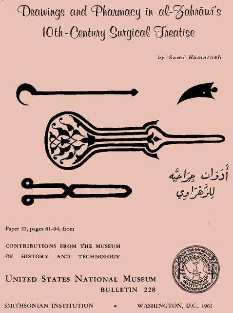 Drawings and Pharmacy in Al-Zahrawi's 10th-Century Surgical Treatise, Sami Khalaf Hamarneh