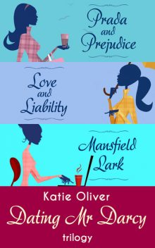 The Dating Mr Darcy Trilogy, Katie Oliver