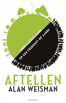 Aftellen, Alan Weisman
