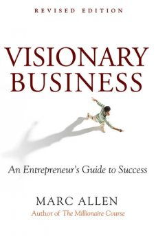 Visionary Business, Marc Allen